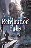 Retribution Falls: Tales of the Ketty Jay (Tales of the Ketty Jay 1)