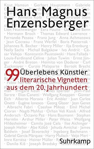 Überlebenskünstler: 99 literarische Vignetten aus dem 20. Jahrhundert Gebundenes Buch – 16. April 2018 Hans Magnus Enzensberger Suhrkamp Verlag 3518427881 Deutschland