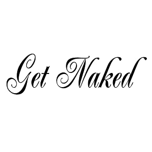Get Naked Decal Vinyl Wall Quote Saying Bathroom Shower Bath Design Tub Home Decor Sticker