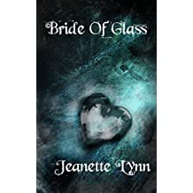Bride of Glass (Brides of the Hunt Book 2)