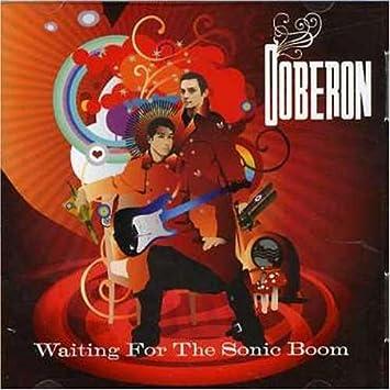 Ooberon Waiting For The Sonic Boom Amazon Com Music