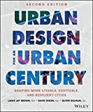 img - for Urban Design for an Urban Century: Shaping More Livable, Equitable, and Resilient Cities by Lance Jay Brown (2014-05-05) book / textbook / text book