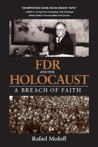 FDR and The Holocaust: A Breach of Faith