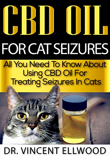 CBD Oil For Cat Seizures: All You Need To Know About Using CBD Oil For Treating...