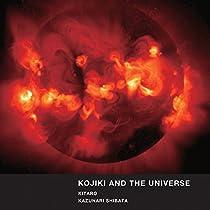 KOJIKI & THE UNIVERSE  KITARO, KAZUNARI SHIBATA