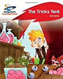 Reading Planet - The Tricks Tent - Red A: Rocket Phonics (Rising Stars Reading Planet)