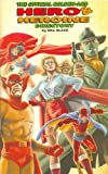 img - for The Official Golden-Age Hero & Heroine Directory, Volume One book / textbook / text book