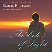 The Color of Light: The Goddesses Anonymous, Book 4 | Emilie Richards