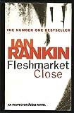 By Ian Rankin Fleshmarket Close [Paperback]