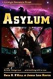 img - for Asylum (Loralynn Kennakris) (Volume 3) book / textbook / text book