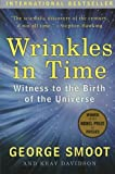 Wrinkles in Time, George Smoot and Keay Davidson, 0061344443