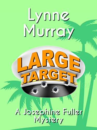 Large Target (Josephine Fuller Mysteries Book 2)