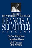 img - for The Francis A. Schaeffer Trilogy: Three Essential Books in One Volume book / textbook / text book