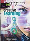 Engaging Net Natives in Creative Learning, Harmer, Andrea J., 0757586015