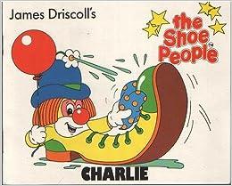 2e03350aa5509 Charlie (Shoe People S.): Amazon.co.uk: Professor James Driscoll ...