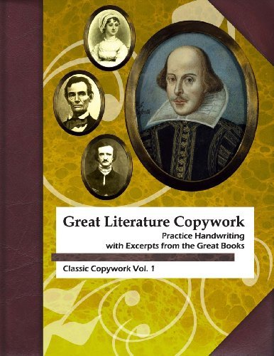 By Ruth Lestina Great Literature Copywork: Practice Cursive Handwriting with Excerpts from the Great Books (Classic [Paperback]