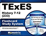 TExES History 7-12 (233) Flashcard Study System: TExES Test Practice Questions & Review for the Texas Examinations of Educator Standards (Cards)