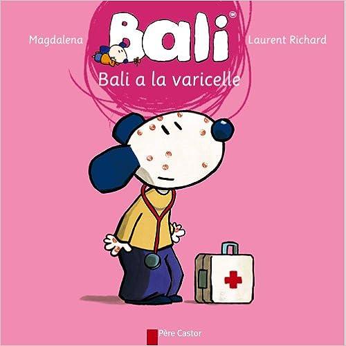 Lire un Bali a la varicelle epub, pdf
