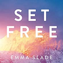 Set Free: A Life-Changing Journey from Banking to Buddhism in Bhutan Audiobook by Emma Slade Narrated by Emma Slade