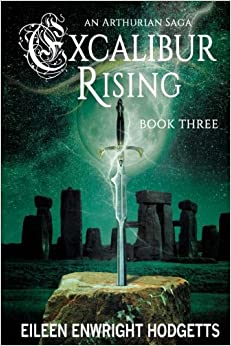 Excalibur Rising Book Three: Volume 3