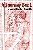 A Journey Back, David Burnette, 0595176828