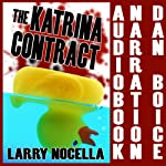 The Katrina Contract   Larry Nocella