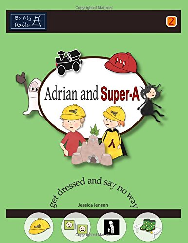 Download Adrian and Super-A Get Dressed and Say No Way pdf epub