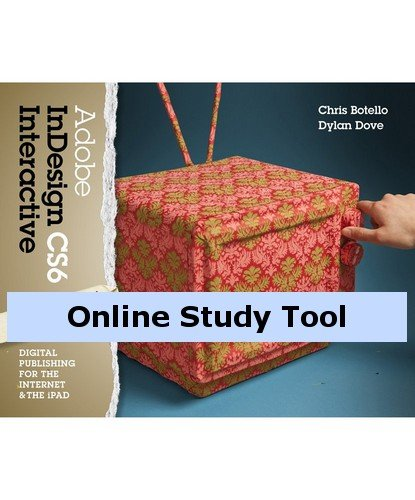 CourseMate for Botello/Dove's Adobe InDesign CS6 Interactive: Digital Publishing for the Internet and the iPad, 1st Edition