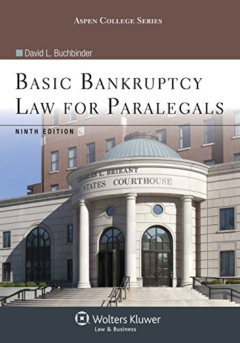 Basic Bankruptcy Law for Paralegals, Ninth Edition (Aspen College Series)