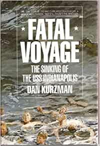 Fatal Voyage: The Sinking of the Uss Indianapolis: Dan