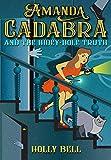Amanda Cadabra and The Hidey-Hole Truth (The Amanda Cadabra Cozy Paranormal Mysteries Book 1)