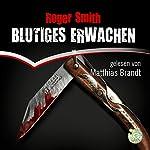 Blutiges Erwachen | Roger Smith