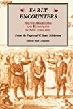 Early Encounters - Native Americans and Europeans in New England, Delores B. Carpenter, 0870133519