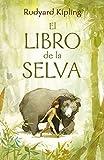El libro de la selva (Colección Alfaguara Clásicos) (ALFAGUARA CLASICOS)