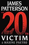 Book cover from The 20th Victim (Womens Murder Club) by James Patterson