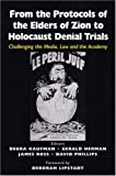 From the Protocols of the Elders of Zion to Holocaust Denial Trials, , 0853036411