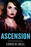 Ascension: A Clairvoyant Fantasy Romance (Sabrina Strong Series Book 1)
