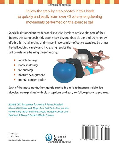 Ultimate Core Ball Workout Strengthening And Sculpting Exercises With Over 200 Step By Photos Jeanine Detz 8601404387340 Amazon Books