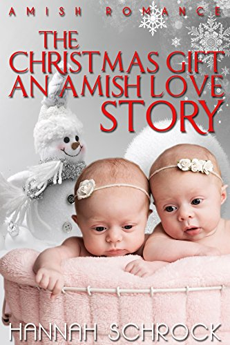 The Christmas Gift An Amish Love Story ()