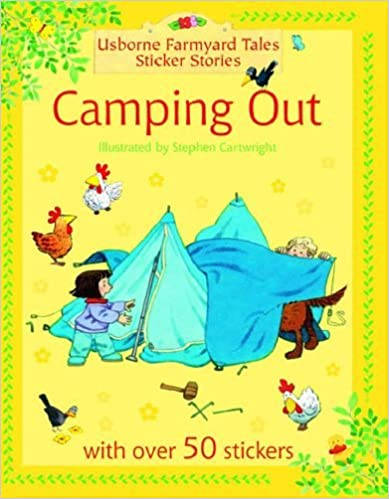 Book Camping Out (Farmyard Tales Sticker Storybooks) by Heather Amery (2005-04-29)
