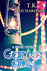 Carnival Crush: A Short Story