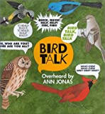 Bird Talk, Ann Jonas, 0688141730