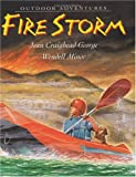 Fire Storm (Outdoor Adventures)