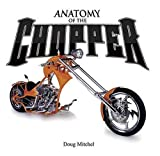 Anatomy of the Chopper, Doug Mitchel, 0896892662