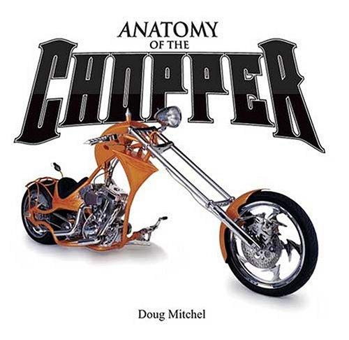 Anatomy of the Chopper
