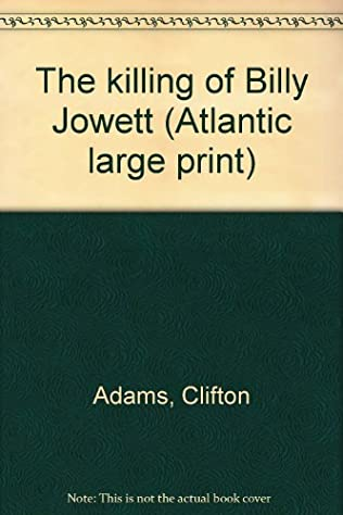 book cover of The Killing of Billy Jowett