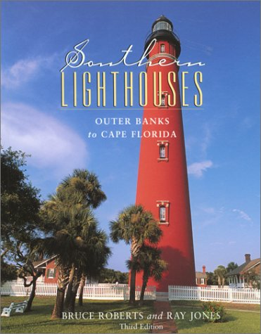 Southern Lighthouses, 3rd: Outer Banks to Cape Florida (Lighthouse Series) PDF