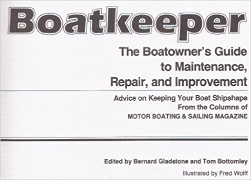 and Improvement The Boatowners Guide to Maintenance Repair Boatkeeper