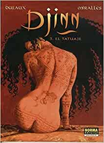 volumen 03: El tatuaje: Jean Dufaux-Ana Miralles: Amazon.com: Books
