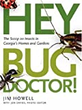 Hey, Bug Doctor!, Jim Howell, 0820328049